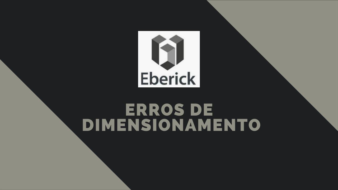 Erros de Dimensionamento do Eberick