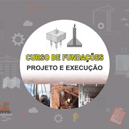 Curso Fundação de Edificações – Projeto e Execução
