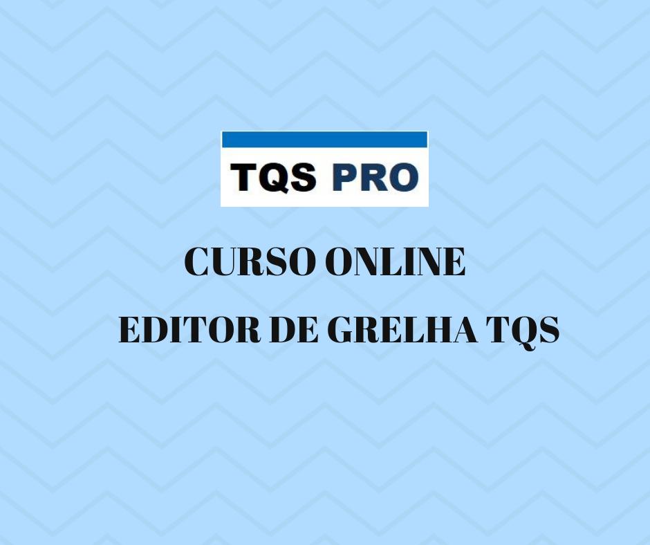 TQS PRO – Editor de Grelha
