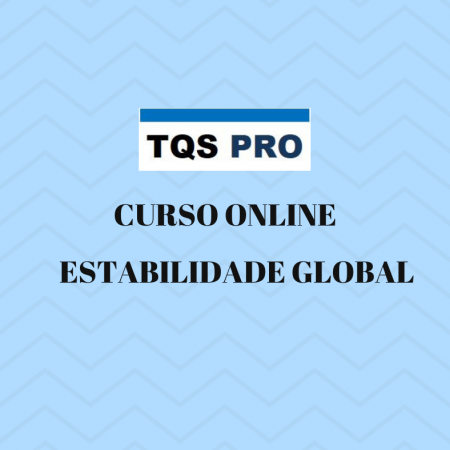 TQS PRO – Estabilidade Global