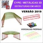 Curso Cype / Metálicas 3D 2019: Galpão em Arco