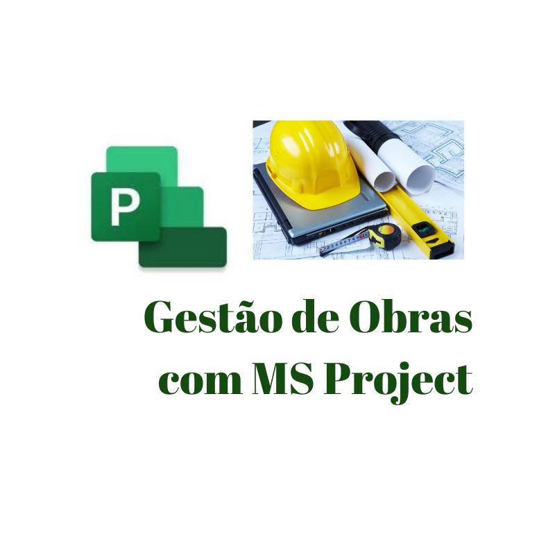 Gestão de Obras com MS Project 2019