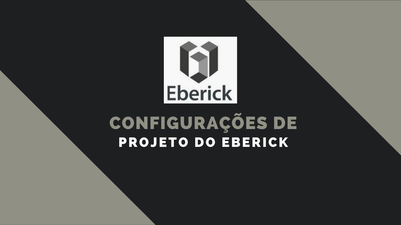 Aprendendo as Configurações do Eberick 2021