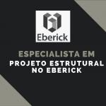 Especialista em Projeto Estrutural no Eberick